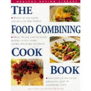 The Food Combining Cook Book (Healthy Eating Library