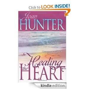 Healing The Heart: Joan Hunter:  Kindle Store