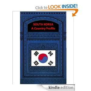 SOUTH KOREA A COUNTRY PROFILE Federal Research Division