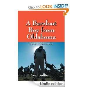 Barefoot Boy from Oklahoma: The Dewey Sullivan Story: Vera Sullivan