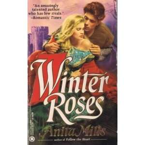 Winter Roses (Romantic Adventures) Anita Mills Books