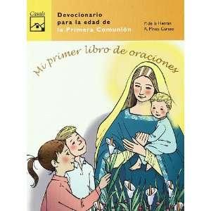 Mi primer libro de oraciones : devocionario para la edad de la