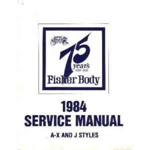 1984 BUICK CADILLAC CHEVROLET Body Service Shop Manual