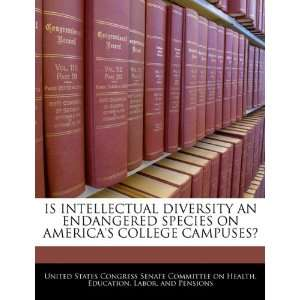 IS INTELLECTUAL DIVERSITY AN ENDANGERED SPECIES ON AMERICAS