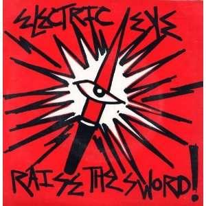 Raise the Sword / Problems / Magic Power: Electric Eye: Music