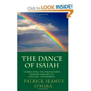 The Dance of Isaiah: A Catholic refutation of the errors