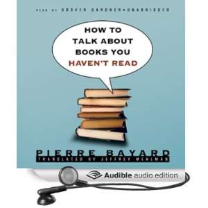 How to Talk about Books You Havent Read [Unabridged] [Audible Audio