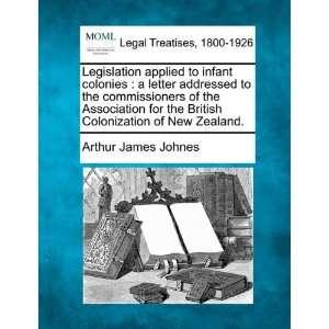 of New Zealand. (9781240045167): Arthur James Johnes: Books