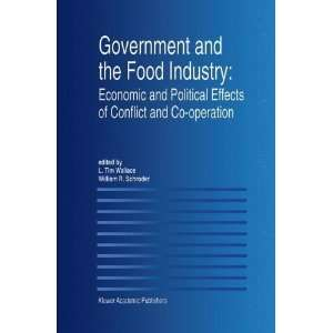 Government and the Food Industry Economic and Political