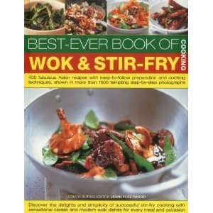 Best Ever Book of Wok & Stir Fry Cooking 400 fabulous Asian