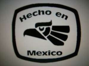 HECHO EN MEXICO window decal sticker Made in Mexico