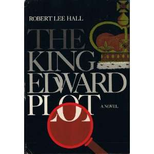 The King Edward plot (9780070256095) Robert Lee Hall Books
