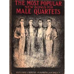 The Most Popular New Songs for Male Quartets Books
