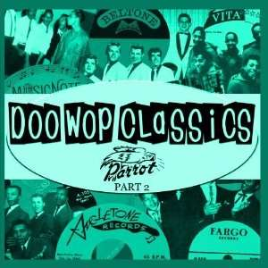 Doo Wop Classics Vol. 17 [Parrot Records Part 2] Various