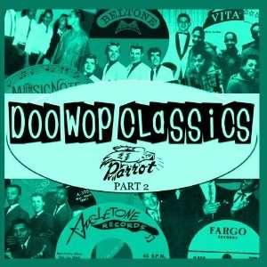 Doo Wop Classics Vol. 17 [Parrot Records Part 2] Various