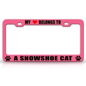 MY HEART BELONGS TO A SNOWSHOE Cat Pet Auto License Plate