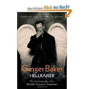 Ginger Baker   Hellraiser und über 1 Million weitere Bücher