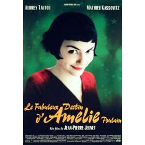 Die Fabelhafte Welt der Amelie   Audrey Tautou, Mathieu Kassovitz