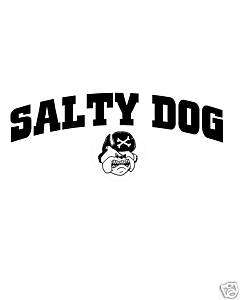 SALTY DOG FUNNY AND HUMOROUS T SHIRT NEW