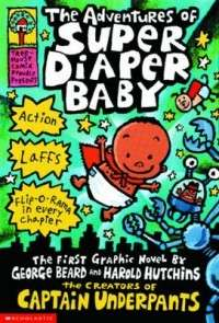 The Adventures of Super Diaper Baby NEW by Dav Pilkey 9780439376068