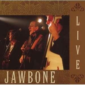 Live: Jawbone: Music