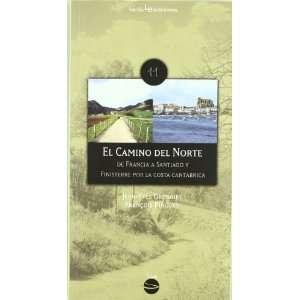 El Camino del Norte  de Francia a Santiago y Finisterre
