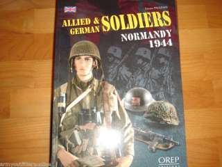 WW2 US German British Normandy Uniforms Reference Book