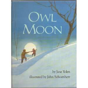 , 44th Printing: Illustrated by John Schoenherr by Jane Yolen: Books