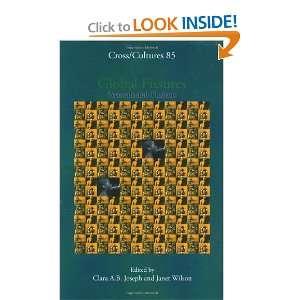 Fissures: Postcolonial Fusions (Cross/Cultures 85): Clara A.B. Joseph
