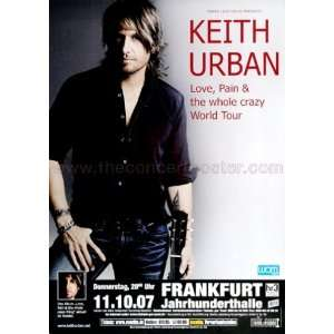 Keith Urban Love & Pain 2007   CONCERT POSTER from GERMANY