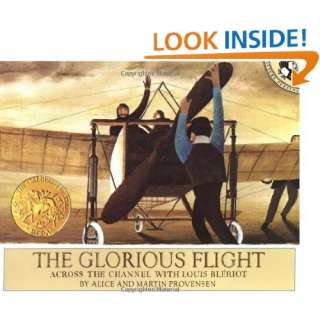 The Glorious Flight Across the Channel with Louis Bleriot