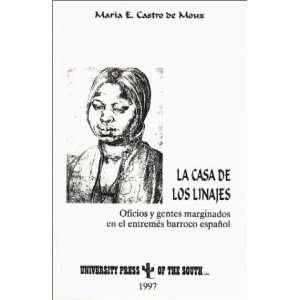 Linajes (Latin Edition) (9781889431086): Maria Castro De Moux: Books