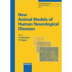 New Animal Models of Human Neurological Diseases