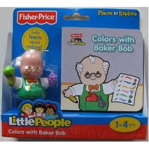 Fisher price Little People Colors with Baker Bob Lets Learn About