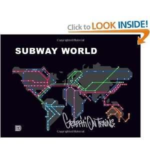 Subway World Graffiti on Trains (Dokument Press