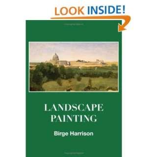 Landscape Painting (9780980045420) Birge Harrison Books