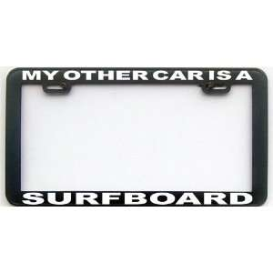 MY OTHER CAR IS A SURFBOARD LICENSE PLATE FRAME