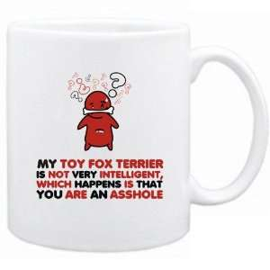New  My Toy Fox Terrier Is Not Very Intelligent ,   Mug Dog