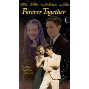 Forever Together [VHS] Macchio, Trachtenberg, Ticotin