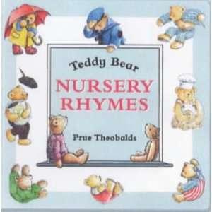 Teddy Bear Nursery Rhymes (9781897951354) Prue Theobalds