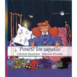 Ponete los zapatos / Put on your Shoes (Spanish Edition