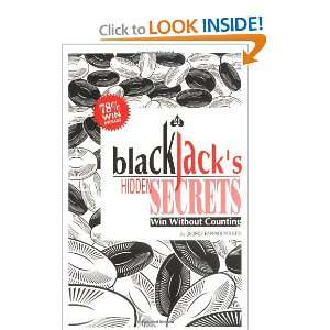 Blackjacks Hidden Secrets, Win Without Counting (New