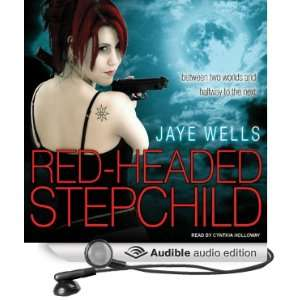 Red Headed Stepchild (Audible Audio Edition) Jaye Wells