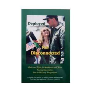 Deployed, Not Disconnected: Don & Karen Martin: Books