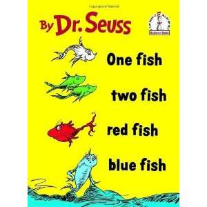 One Fish Two Fish Red Fish Blue Fish (I Can Read It All by