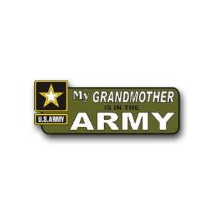 United States Army My Grandmother is in the Army Bumper