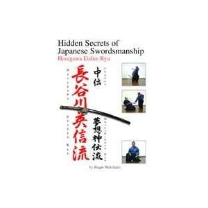 Hidden Secrets of Japanese Swordsmanship DVD 3 by Roger Wehrhahn