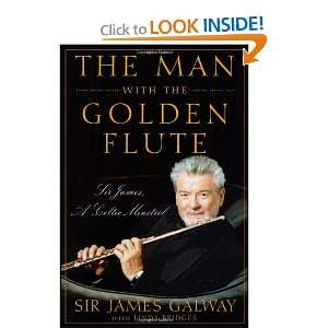 reading The Man with the Golden Flute: Sir James, a Celtic Minstrel