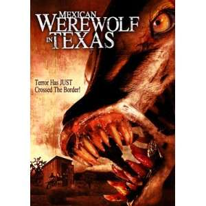 Mexican Werewolf in Texas Erika Fay, Gabriel Gutierrez