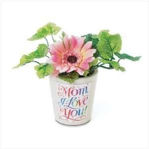 Mom I Love You Mini Flower Pot   Style 36635